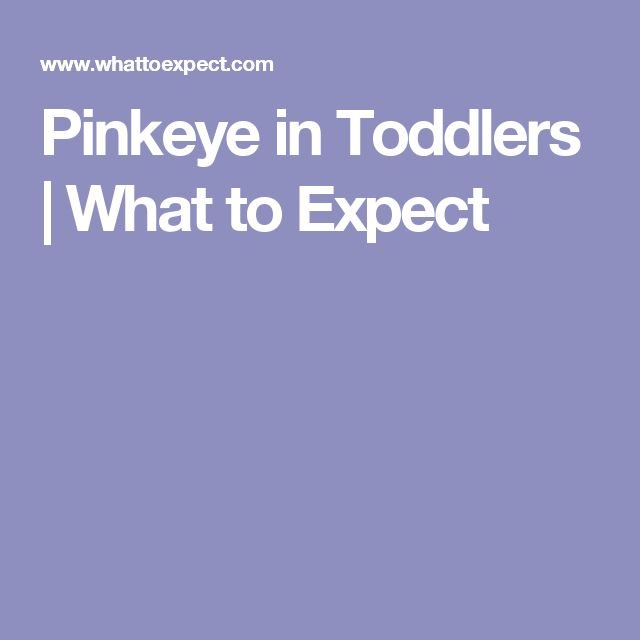 Pinkeye in Toddlers | What to Expect