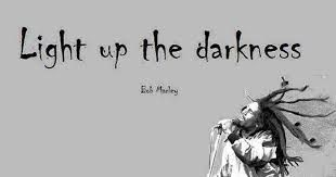 #marley light up the darkness