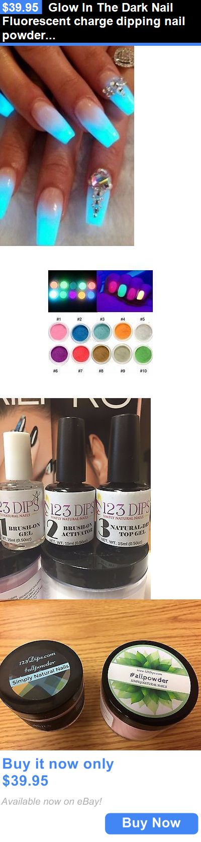 Nail Art Accessories: Glow In The Dark Nail Fluorescent Charge Dipping Nail Powder Kit 4 Piece Set BUY IT NOW ONLY: $39.95