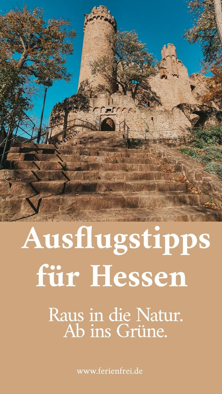 Ausflugstipps für HESSEN in 2021 | Ausflug, Reisen ...