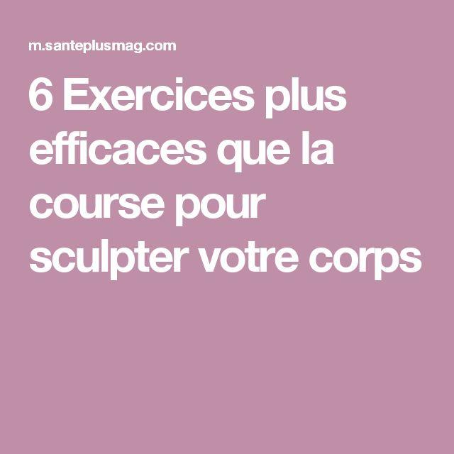6 Exercices plus efficaces que la course pour sculpter votre corps