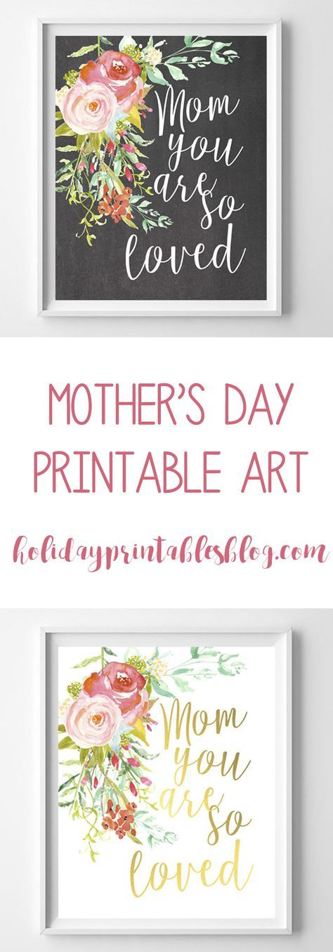 """""""Mom You are so Loved""""--free mother's day printable art! The perfect gift for mom!"""