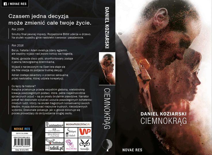 """Z przyjemnością informujemy, że objęliśmy patronatem książkę Daniela Koziarskiego - """"Ciemnokrąg"""". Mocna historia o tym, jak czasem jedna decyzja może zmienić całe twoje życie.    http://moznaprzeczytac.pl/ciemnokrag-patronat-moznaprzeczytac-pl/"""