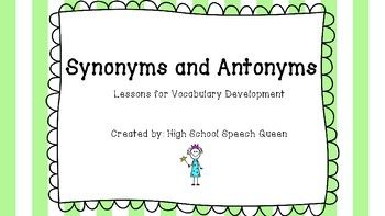 Purpose and Directions:-These are quick print and use activities that target vocabulary development through synonyms and antonyms. -Begin each lesson by reviewing with the student(s) the difference between synonyms and antonyms. -This activities can be completed a workbook or as single activities.-Adaptable activities that can be used individually or in small groups.