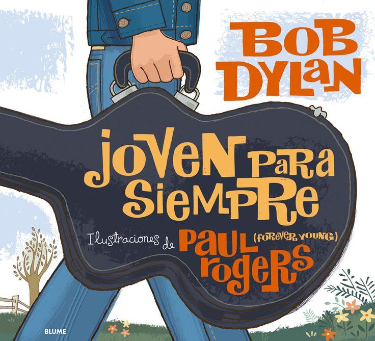 Joven para siempre (Forever young). Desde su aparición en el año 1974 en el álbum Planet Waves, Forever Young ha sido una de las canciones más populares de Bob Dylan. En este libro el premiado artista Paul Rogers nos ofrece una nueva interpretación de su letra. Con imágenes inspiradas en las canciones más clásicas de Dylan, así como en importantes capítulos de su vida, éste es un tributo directo y sincero a un himno que mantendrá su mensaje joven para siempre. (5-7 años / 5-7 urte)