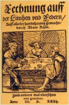 """""""Rechnung auff der Linihen und Federn..."""" Der Rechenmeister Adam Ries hatte keine eigene Schule. Dennoch hat er sein 2. Rechenbuch (Erstausgabe 1525) didaktisch sehr geschickt aufgebaut: Es beginnt mit dem anschaulichen Linienrechnen und führt erst danach zum anspruchsvolleren Ziffernrechnen (""""Federn""""). Erfurt, 1532 (Reprint)"""