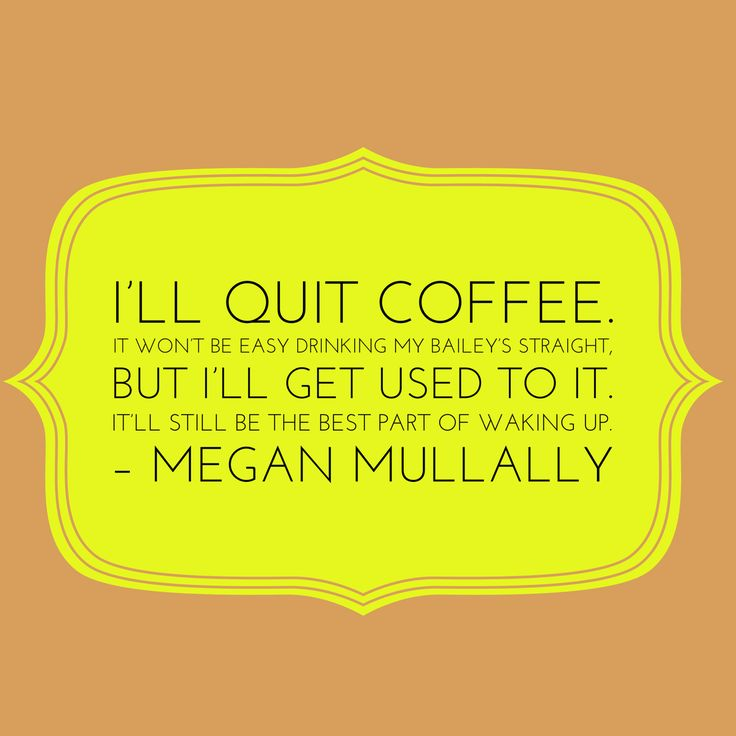 Best 25 Coffee Quotes Funny Ideas On Pinterest Coffee