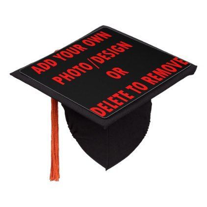 Customize YOUR OWN OFFERS Graduation Cap