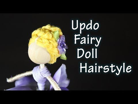 DIY Tutorial On How To Make A Braided Updo Hairstyle For A Fairy Doll - YouTube