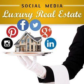 Social Media Tips for Luxury Real Estate