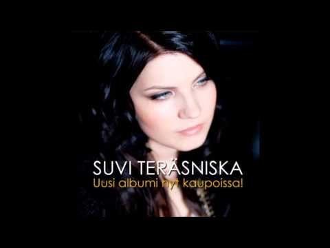 ▶ Suvi Teräsniska - Hän tanssi kanssa enkeleiden - YouTube