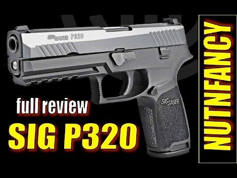 Sig P320: The Sig You've Been Waiting For? [Full Review] - YouTube
