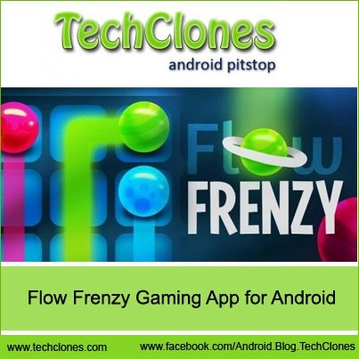 Flow Frenzy Gaming App for Android.