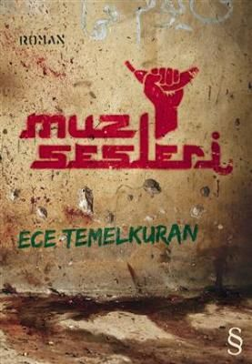Ece Temelkuran's The Sounds of Bananas - ELN 2013, Turkey (book currently under offer with publishers)