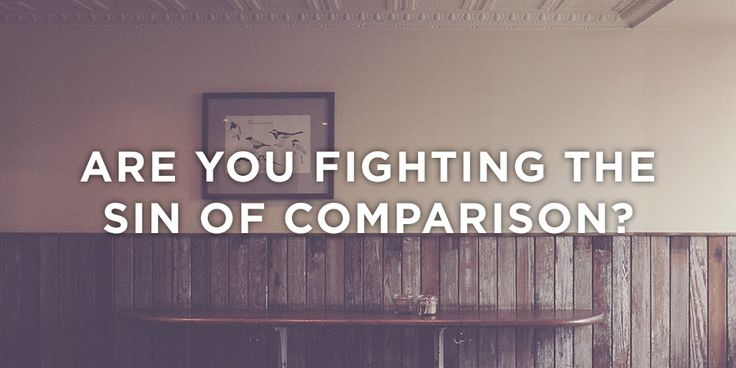 Are You Fighting the Sin of Comparison? | True Woman