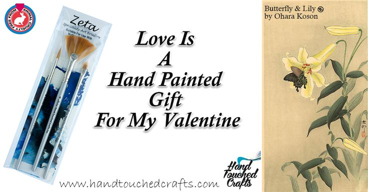 Love is a Hand Painted Gift For My Valentine with Zeta paintbrushes - http://www.amazon.com/dp/B0105FCINQ #ArtSupplies #Paintbrushes #Quotes #Valentine's