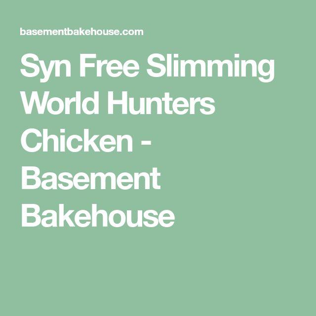 Syn Free Slimming World Hunters Chicken - Basement Bakehouse