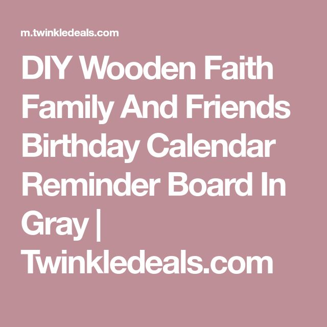 DIY Wooden Faith Family And Friends Birthday Calendar Reminder Board In Gray | Twinkledeals.com