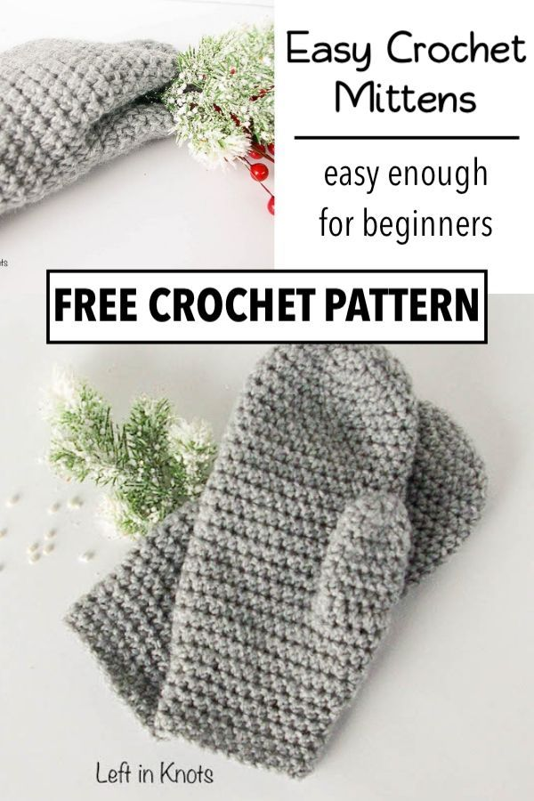 The Perfect Fit Mitten Free Crochet Pattern For Beginners Left In Knots Crochet Patterns Free Beginner Crochet Mittens Free Pattern Crochet Gloves Pattern