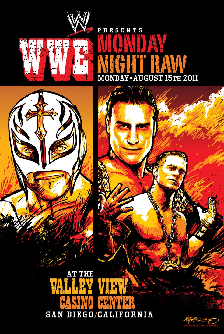 Commemorative poster for the WWE Monday Night Raw at the Valley View Casino Center on Aug. 15, 2011. Artwork  by Mel Marcelo.  Ray Mysterio is a native San Diegan!  www.valleyviewcasinocenter.com