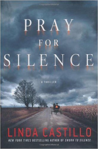 Pray for Silence: A Thriller (Kate Burkholder): Linda Castillo: 9780312374983: Amazon.com: Books