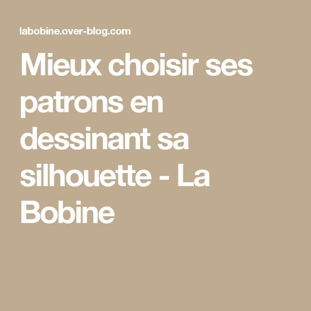 Mieux choisir ses patrons en dessinant sa silhouette - La Bobine