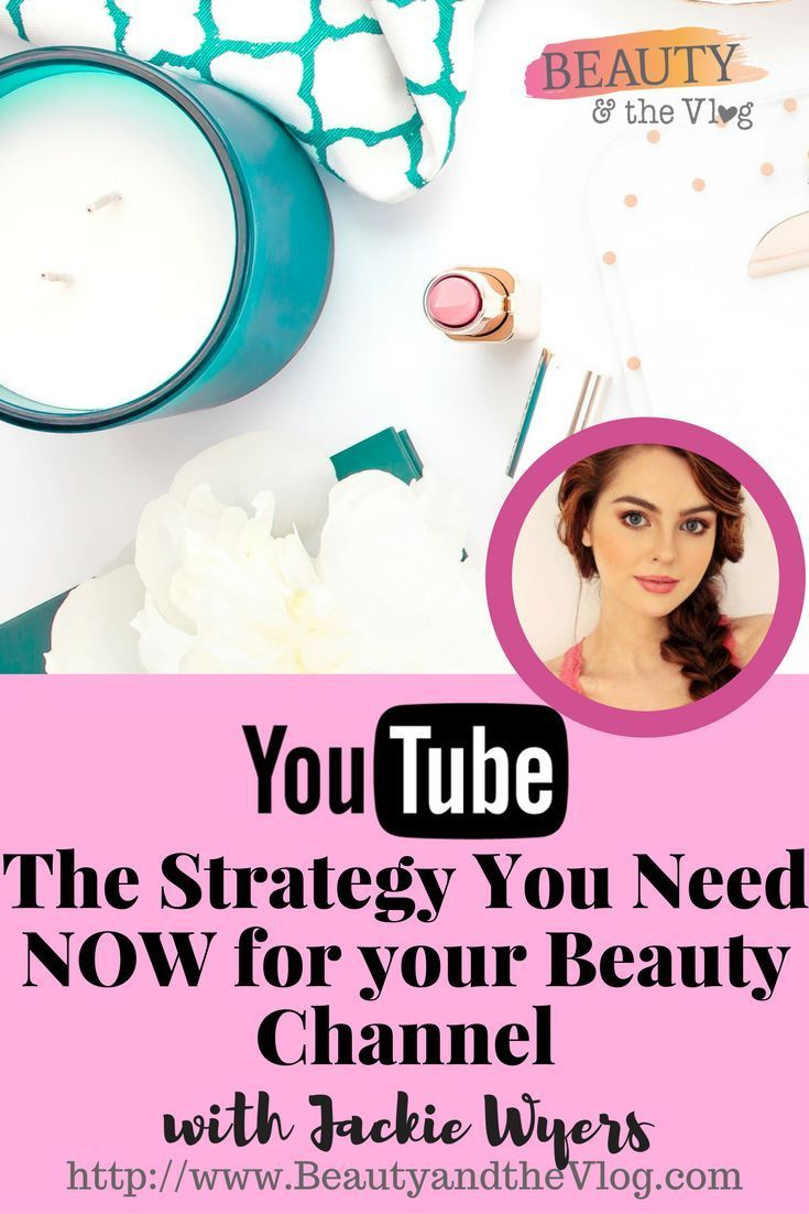 Beauty YouTuber Jackie Wyers reveals the strategy you need to start and grow a YouTube beauty channel.