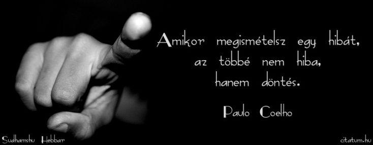 Paulo Coelho idézet a hibázásról.