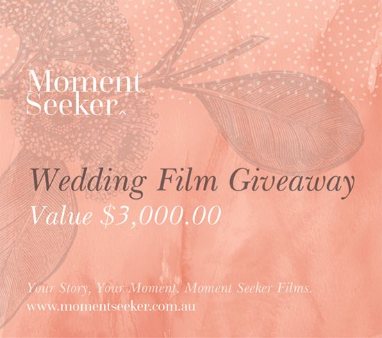Win a $3000 Wedding Cinematography Package From Moment Seeker Films