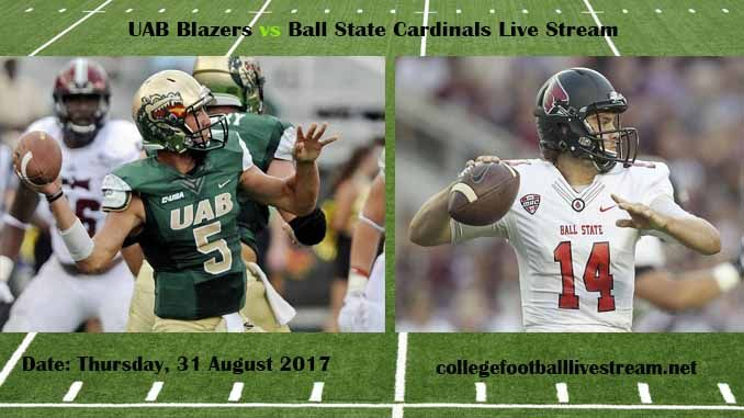 UAB Blazers vs Ball State Cardinals Live Stream Teams: Blazers vs Cardinals Time: 3:00 PM ET Week-2 Date: Saturday on 9 September 2017 Location: Schumann Stadium, Muncie, IN TV: ESPN NETWORK UAB Blazers vs Ball State Cardinals Live Stream  Watch College Football Live Streaming Online The UAB...