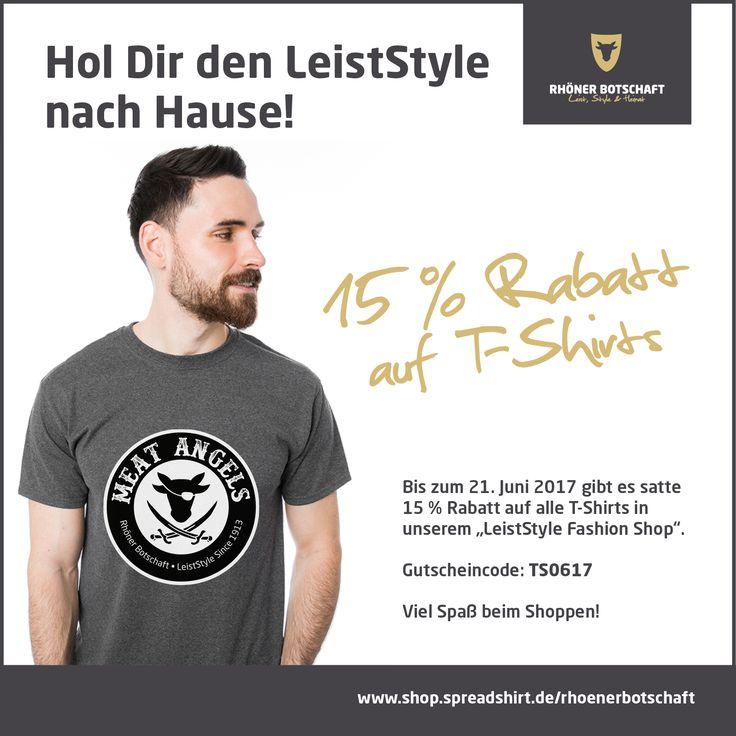 Sommer, Sonne und ein neues Motiv. Aus diesem Grund gibt es bis zum 21.06.17 satte 15 % auf T-Shirts in unserem LeistStyle Shop (Gutscheincode TS0617) . https://shop.spreadshirt.de/rhoenerbotschaft/