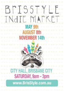 BrisStyle Indie Market inside City Hall - Three very special dates for 2015