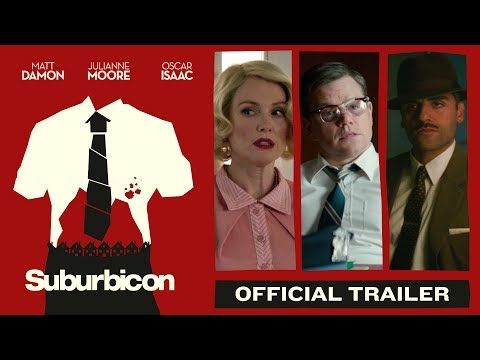 Suburbicon (2017) | Official Trailer - There goes the neighborhood. Matt Damon, Julianne Moore and Oscar Isaac star in #Suburbicon, directed by George Clooney. Watch the new trailer now, and see it in theatres October 27th. | Paramount Pictures