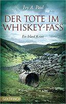 Buchvorstellung: Der Tote im Whiskey-Fass - Ivy A. Paul - Thriller, Krimi, Psychothriller