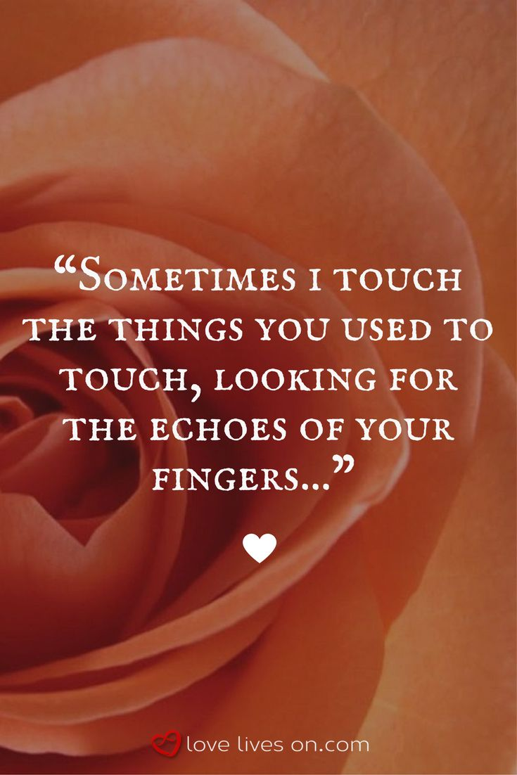 A grief quote that perfectly captures the longing for closeness to loved ones we are missing...