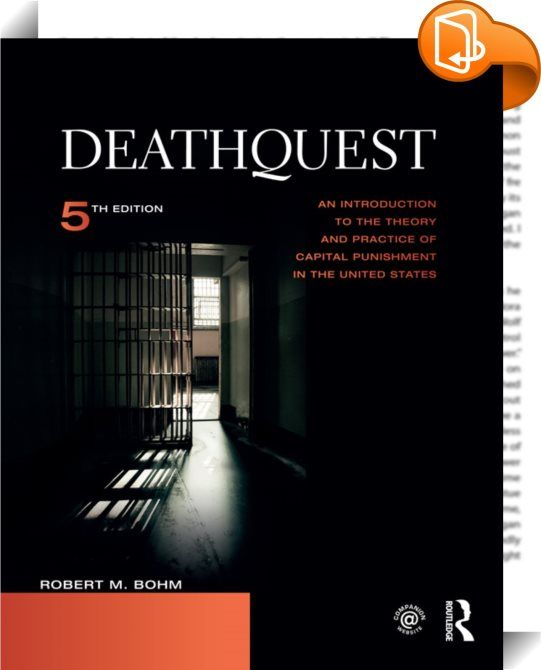 DeathQuest    ::  <P>This fifth edition of the first true textbook on the death penalty engages the reader with a full account of the arguments and issues surrounding capital punishment. The book begins with the history of the death penalty from colonial to modern times, and then examines the moral and legal arguments for and against capital punishment. It also provides an overview of major Supreme Court decisions and describes the legal process behind the death penalty. In addressing ...