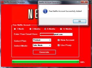 NetFlix Premium Accounts Generator Online 2017 Tool New NetFlix Premium Accounts Generator download undetected. This is the best version of NetFlix Premium Accounts Generator, voted as best working tool.