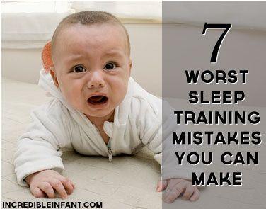 Baby Sleep Training: The 7 Worst Baby Sleep Training Mistakes You Can Make