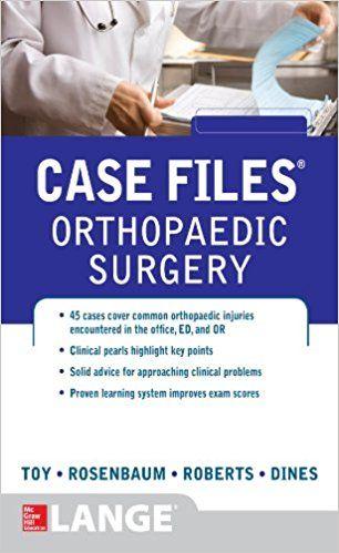 Case Files Orthopaedic Surgery Pdf