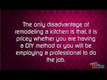 Kitchen Remodeling Advantage and Disadvantage - YouTube