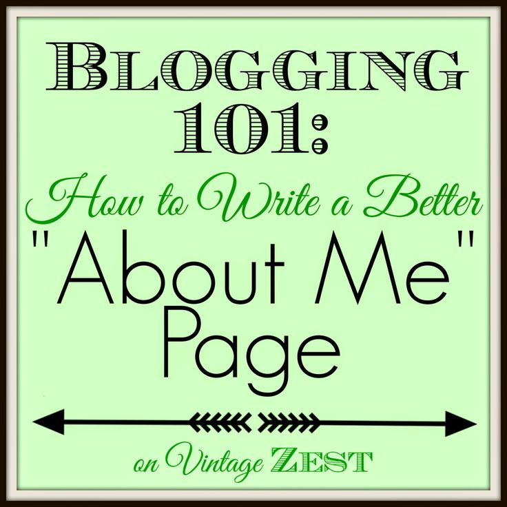 Blogging 101: How to Write a Better About Me page on Diane's Vintage Zest!  @Nicole Novembrino Perlenfein