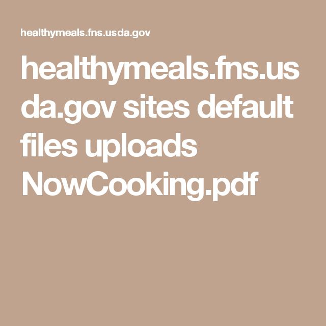 healthymeals.fns.usda.gov sites default files uploads NowCooking.pdf