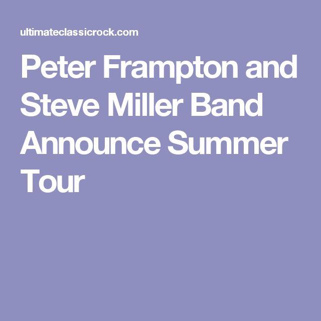 Peter Frampton and Steve Miller Band Announce Summer Tour