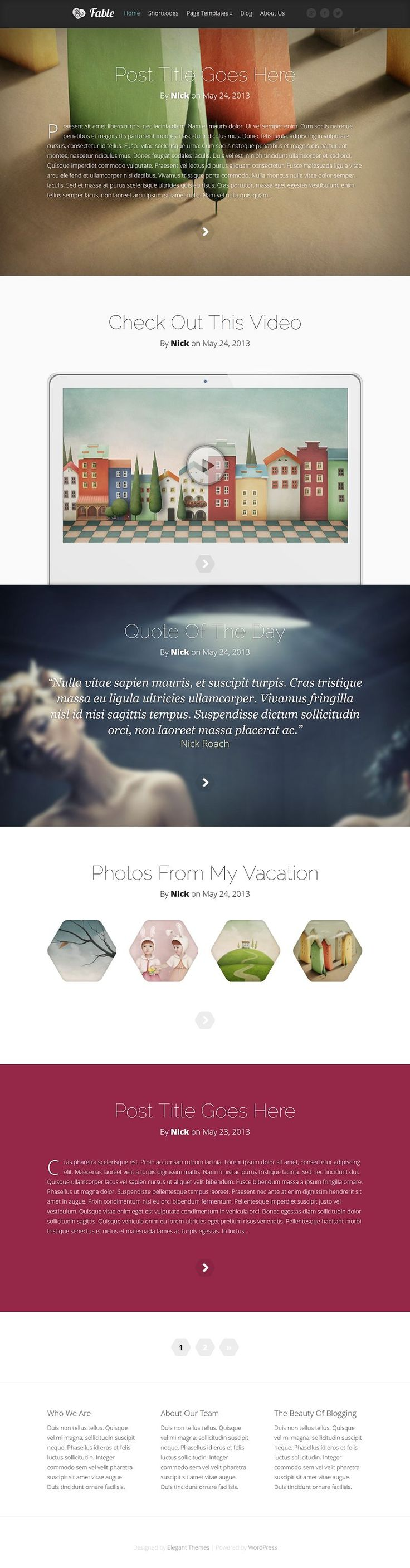 Fable is beautiful theme built for blogging. The theme tells a story by building a visual narrative through post variation.