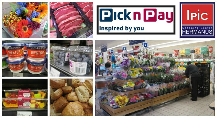 Pick 'n Pay Hermanus - For all your grocery needs Details here:  http://ilovehermanus.co.za/listing/the-ipic-shopping-center/