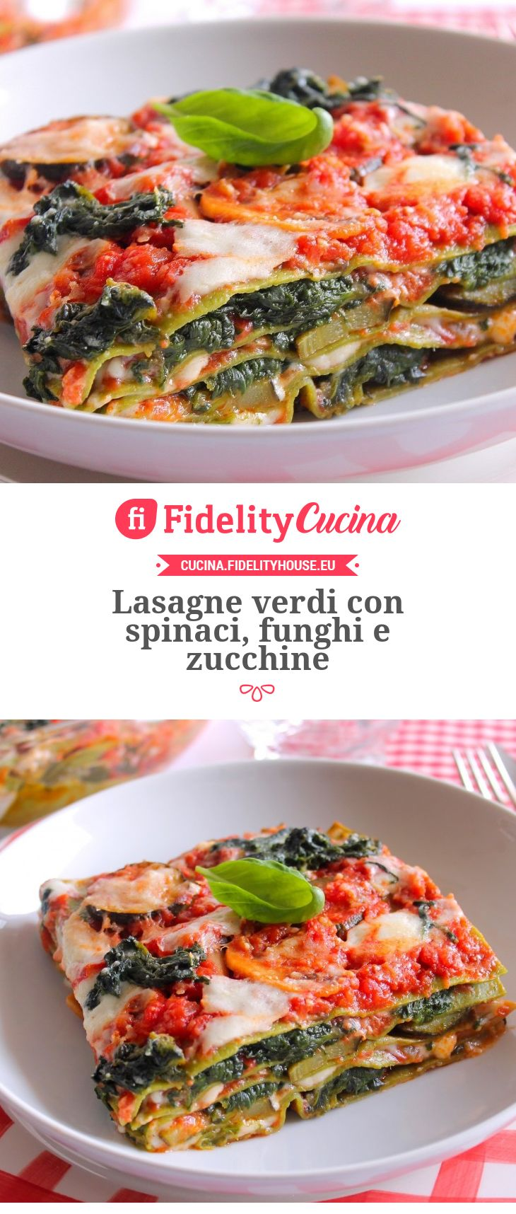 Lasagne verdi con spinaci, funghi e zucchine