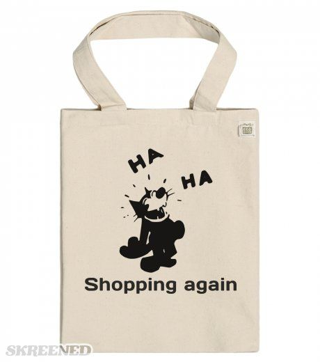 Ha Ha Shopping again - ECO Tote bags