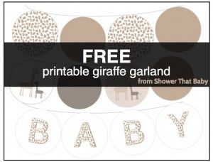 FREE printable giraffe theme banner from Shower That Baby - http://showerthatbaby.com/themes/gender-neutral-baby-shower-themes/giraffe-baby-shower/giraffe-baby-shower-decorations/