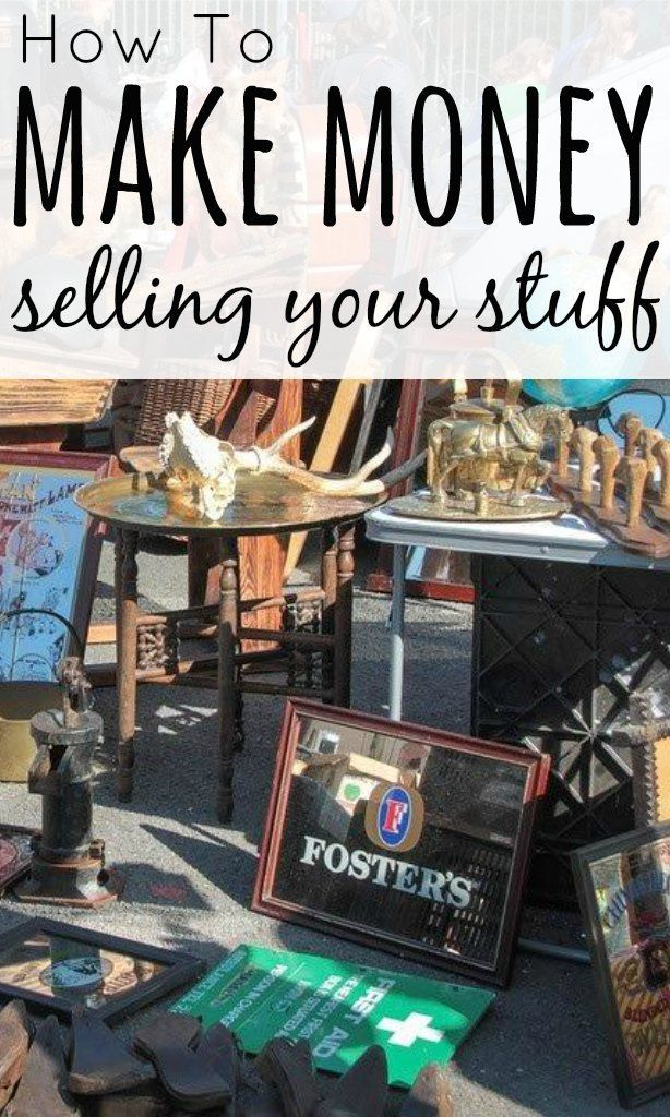 How to Make Money Selling Your Stuff