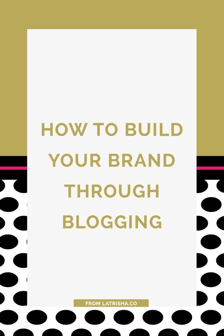 best images about personal branding a business how to build your brand through blogging blogging is an amazing way to build your